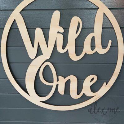 Wild One Sign